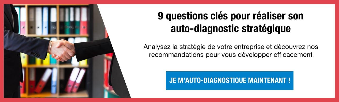 9 questions clés pour réaliser son auto-diagnostic stratégique